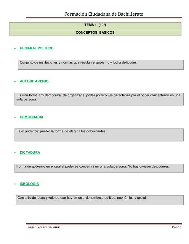 Formación Ciudadana de Bachillerato Parauniversitaria Yunis Page 1 TEMA 1 (10º) CONCEPTOS BASICOS  REGIMEN POLITICO Conju...