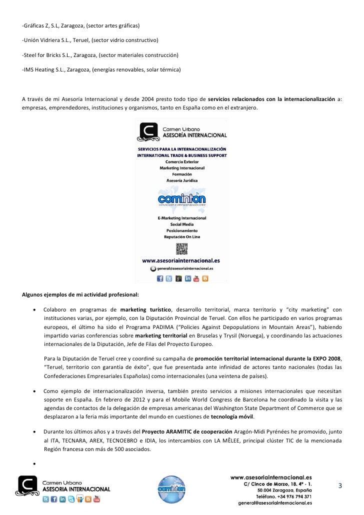 -Gráficas Z, S.L, Zaragoza, (sector artes gráficas)-Unión Vidriera S.L., Teruel, (sector vidrio constructivo)-Steel for Br...
