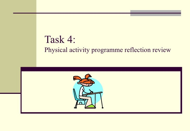 Task 4: Physical activity programme reflection review