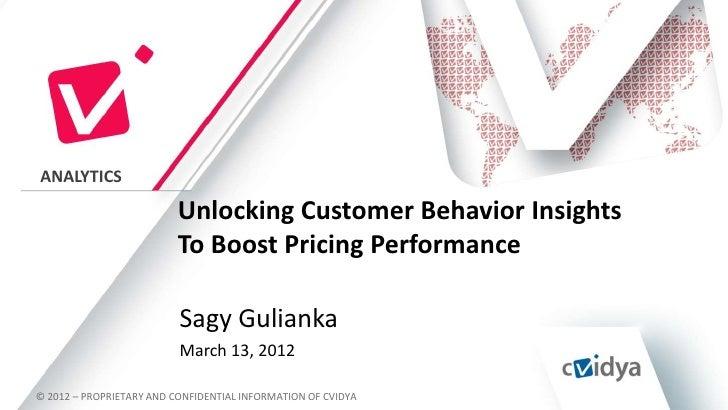 ANALYTICS                          Unlocking Customer Behavior Insights                          To Boost Pricing Performa...