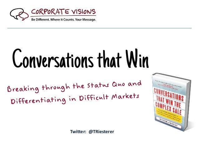 Conversations that Win Twitter: @TRiesterer