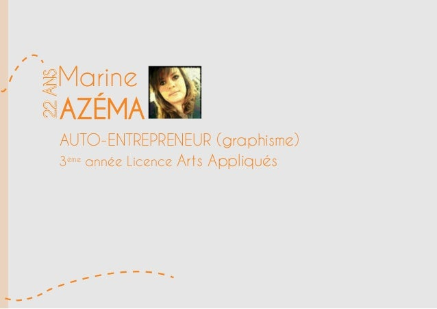 Marine AZÉMA 22ans auto-entrepreneur (graphisme) 3ème année Licence Arts Appliqués