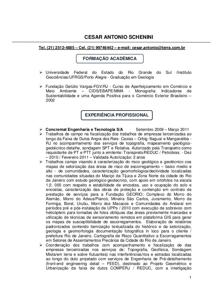 CESAR ANTONIO SCHENINITel. (21) 2512-4885 – Cel. (21) 99746442 – e-mail: cesar.antonio@terra.com.br                       ...