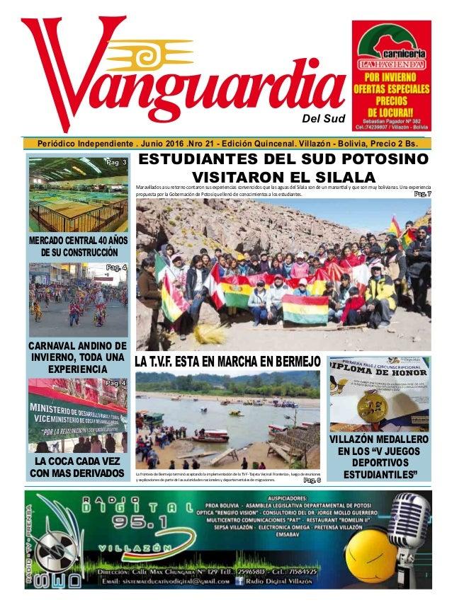 Del Sud Periódico Independiente . Junio 2016 .Nro 21 - Edición Quincenal. Villazón - Bolivia, Precio 2 Bs. Maravillados a ...