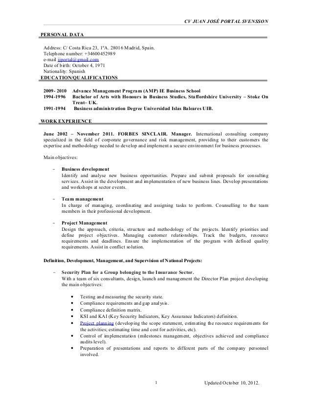 CV JUAN JOSÉ PORTAL SVENSSONPERSONAL DATA Address: C/ Costa Rica 23, 1ºA. 28016 Madrid, Spain. Telephone number: +34600452...