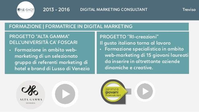 """FORMAZIONE   FORMATRICE IN DIGITAL MARKETING PROGETTO """"ALTA GAMMA"""" DELL'UNIVERSITÀ CA' FOSCARI • Formazione in ambito web-..."""