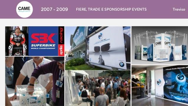 2007 - 2009 FIERE, TRADE E SPONSORSHIP EVENTS Trevisos a f e t y & c o m f o r t