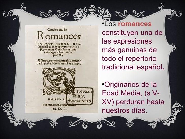                               Los romances                             constituyen una deHaga clic en el icono para      ...