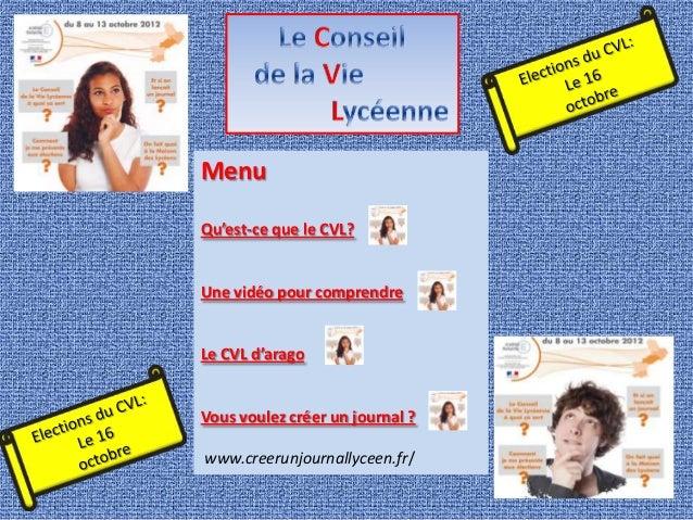 MenuQu'est-ce que le CVL?Une vidéo pour comprendreLe CVL d'aragoVous voulez créer un journal ?www.creerunjournallyceen.fr/