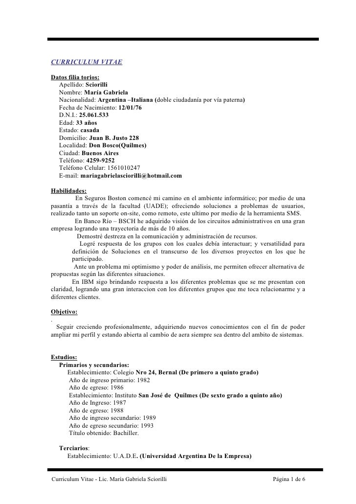CURRICULUM VITAE  Datos filia torios:   Apellido: Sciorilli   Nombre: María Gabriela   Nacionalidad: Argentina –Italiana (...