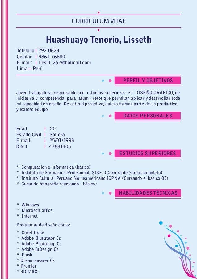 CURRICULUM VITAE Huashuayo Tenorio, Lisseth Teléfono 292-0623 Celular 9861-76880 E-mail: liesht_252@hotmail.com Lima – Per...