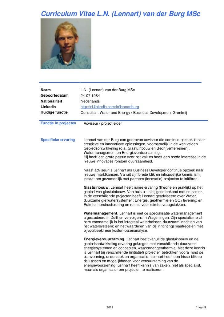 Curriculum Vitae L.N. (Lennart) van der Burg MScNaam                   L.N. (Lennart) van der Burg MScGeboortedatum       ...
