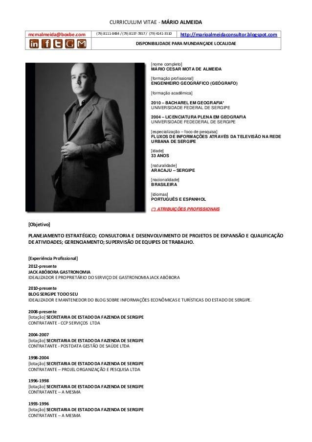 CURRICULUM VITAE - MÁRIO ALMEIDAmcmalmeida@boxbe.com          (79) 8111-8484 / (79) 8137-7857 / (79) 4141-3510    http://m...