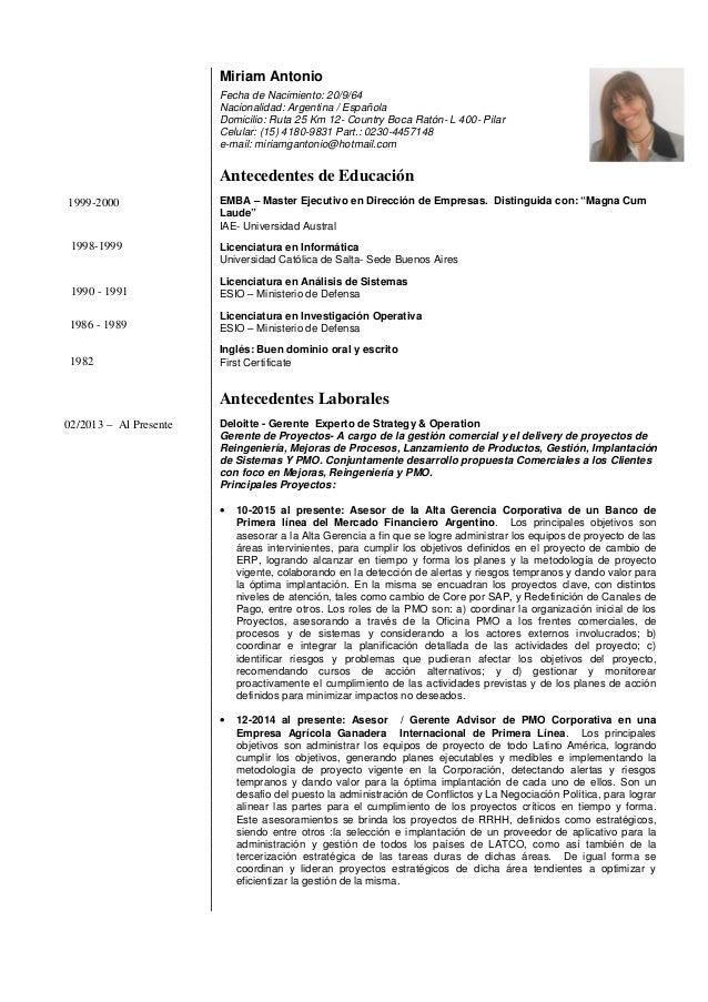 Miriam Antonio Fecha de Nacimiento: 20/9/64 Nacionalidad: Argentina / Española Domicilio: Ruta 25 Km 12- Country Boca Rató...