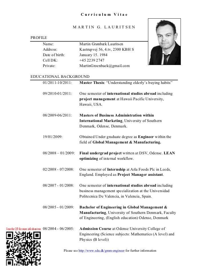 Curriculum Vitae                         M A R T I N G. L A U R I T S E NPROFILE     Name:                    Martin Grønb...