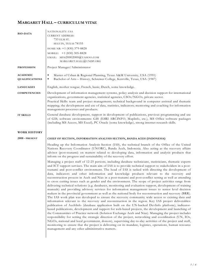 MARGARET HALL – CURRICULUM VITAE                  NATIONALITY: USA BIO-DATA                  CURRENT ADDRESS:             ...
