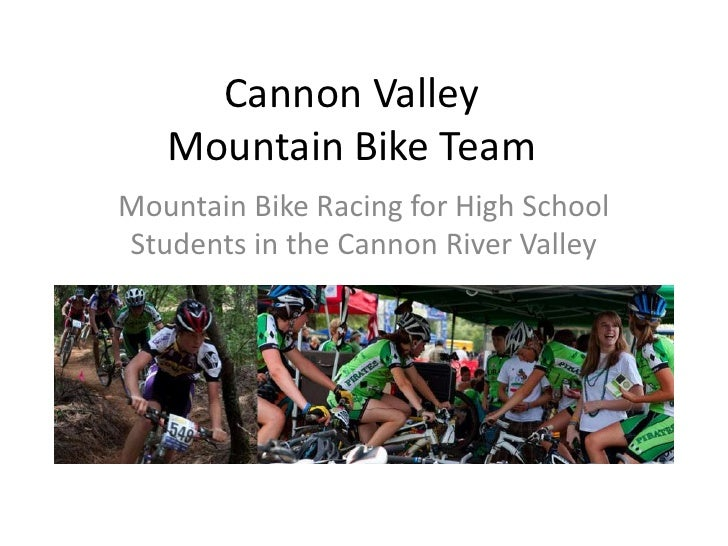 Cannon Valley   Mountain Bike TeamMountain Bike Racing for High SchoolStudents in the Cannon River Valley