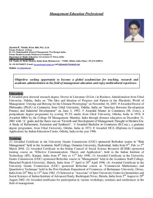 Management Education Professional Jayanta K. Nanda, M.Com. MBA, Ph.D., D.Litt. Former Professor & Dean, Dr. P.C.Mahalanabi...