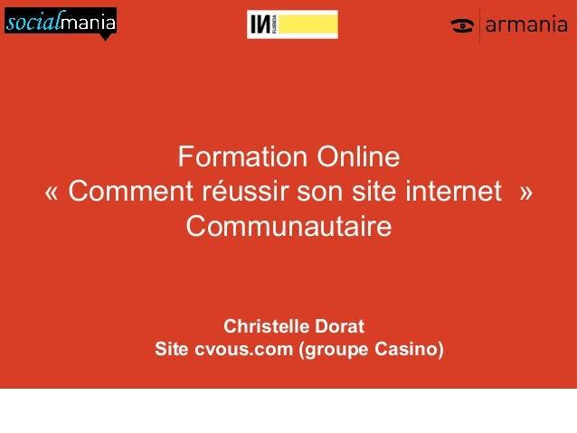 Formation Online« Comment réussir son site internet »        Communautaire                            Christelle Dorat    ...