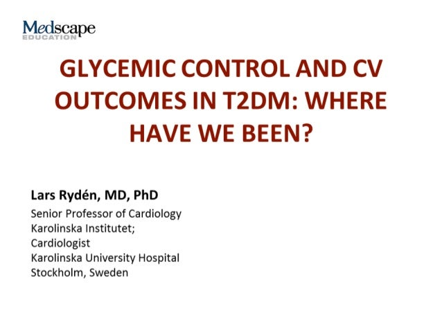 Glycemic Control & CV outcome study by lars bryden