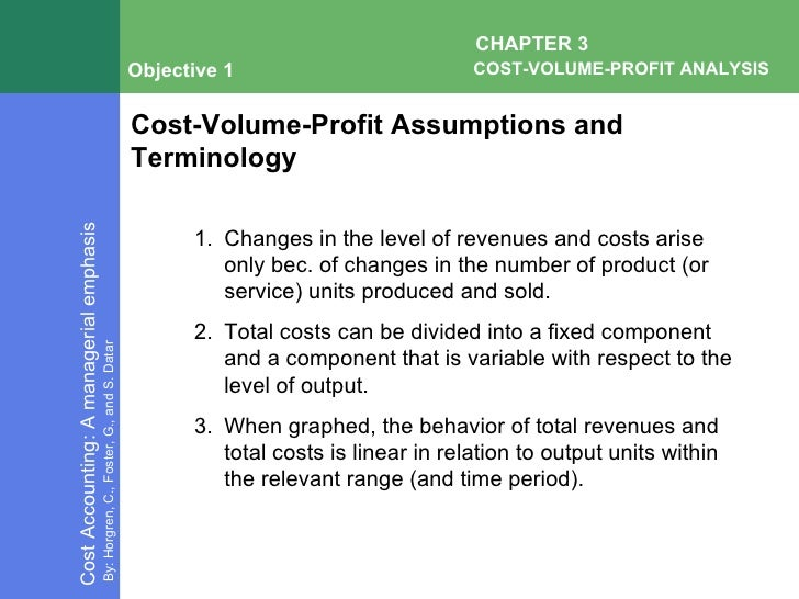 "cvp analysis Decision making using cost concepts and cvp analysis 23 cost management ""application of management accounting concepts, methods of data collection, analysis."