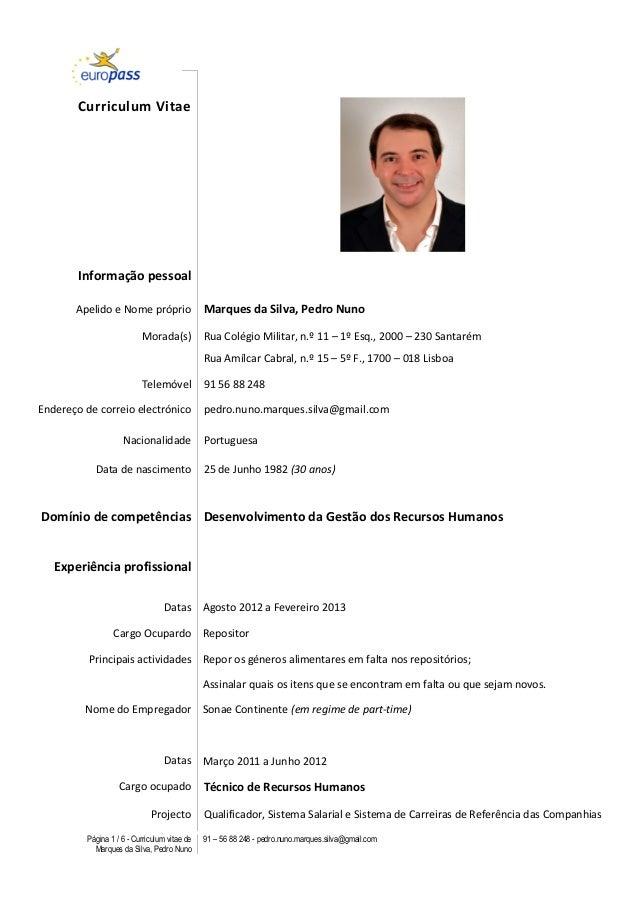 Página 1 / 6 - Curriculum vitae de Marques da Silva, Pedro Nuno 91 – 56 88 248 - pedro.nuno.marques.silva@gmail.com    ...