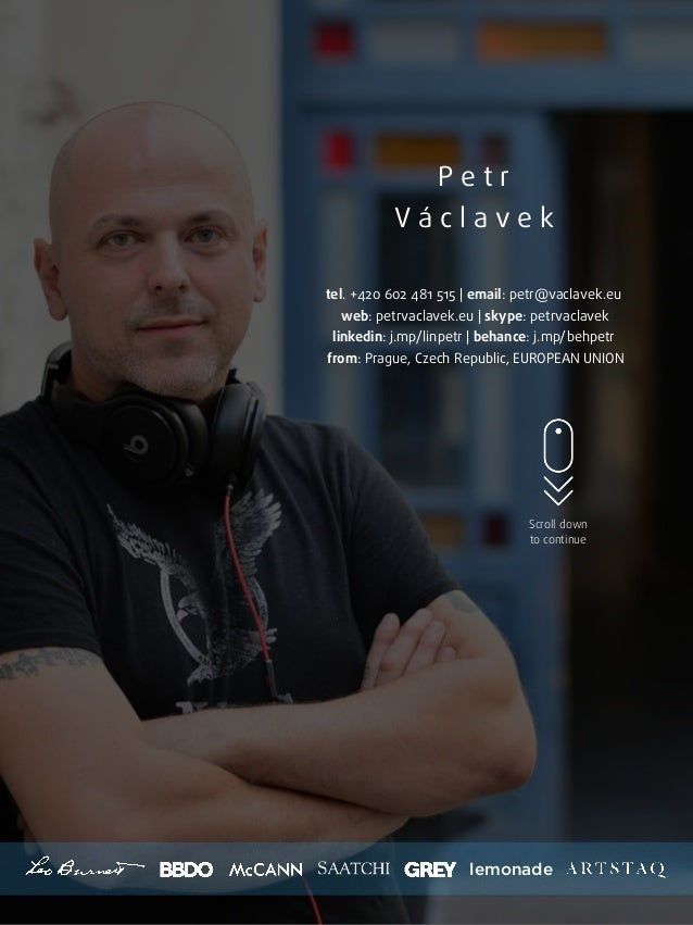 P e t r V á c l a v e k tel. +420 602 481 515   email: petr@vaclavek.eu web: petrvaclavek.eu   skype: petrvaclavek linkedi...