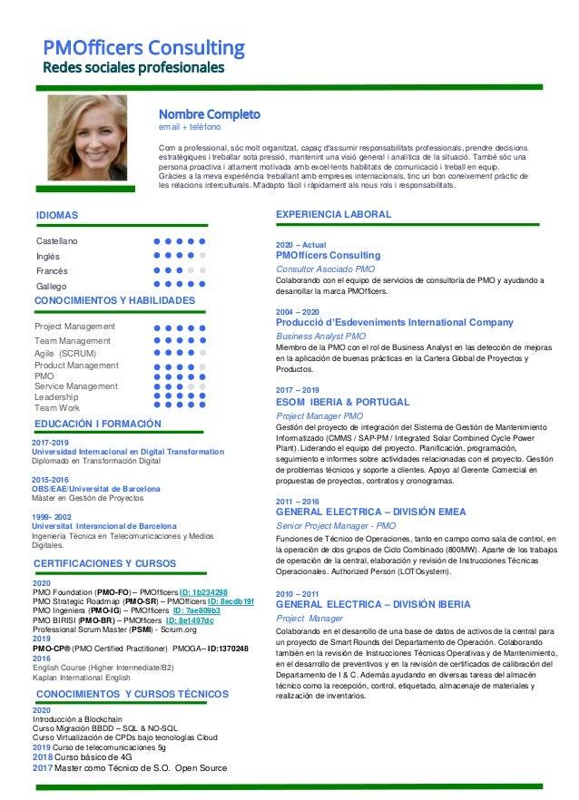 IDIOMAS Nombre Completo email + teléfono Com a professional, sóc molt organitzat, capaç d'assumir responsabilitats profess...