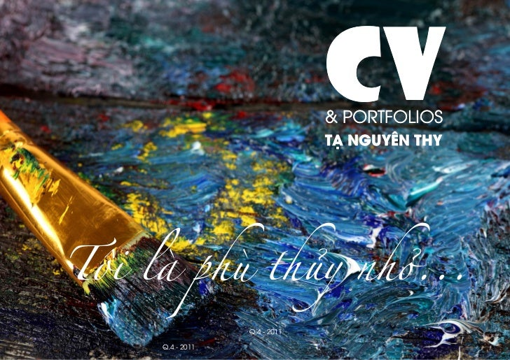 CV             & PORTFOLIOS             TẠ NGUYÊN THYQ.4 - 2011