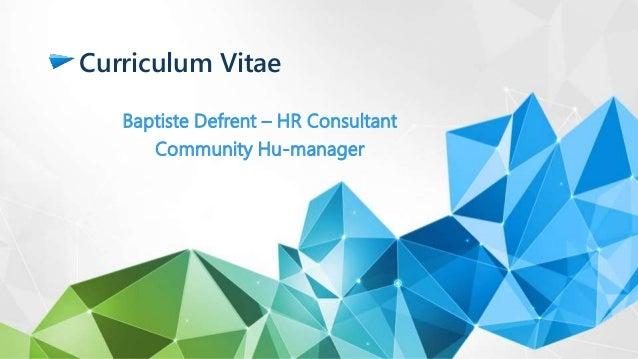 Curriculum Vitae Baptiste Defrent – HR Consultant Community Hu-manager