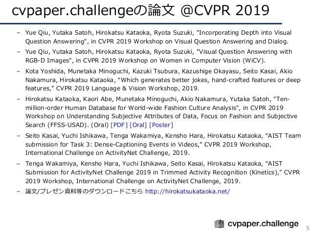 """cvpaper.challengeの論⽂ @CVPR 2019 5 – Yue Qiu, Yutaka Satoh, Hirokatsu Kataoka, Ryota Suzuki, """"Incorporating Depth into Visu..."""