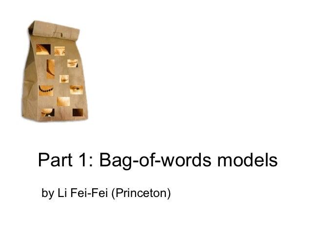 Part 1: Bag-of-words modelsby Li Fei-Fei (Princeton)