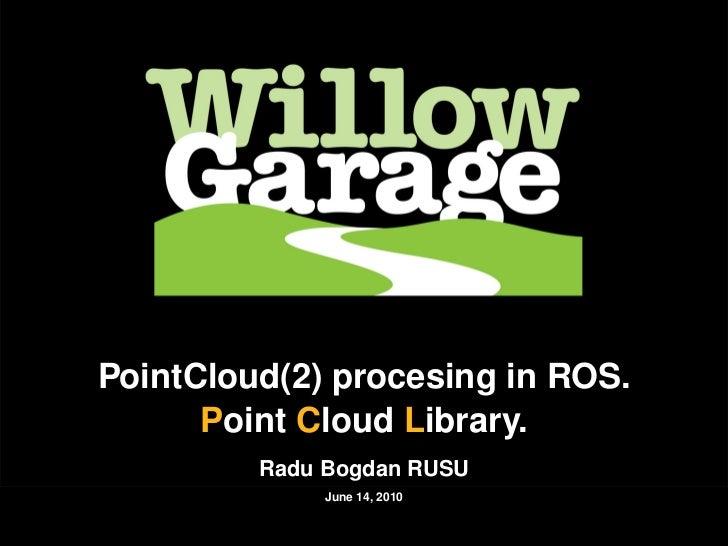 Introduction      Motivation    Acquisition          Data representation   Storage   PCL               PointCloud(2) proce...