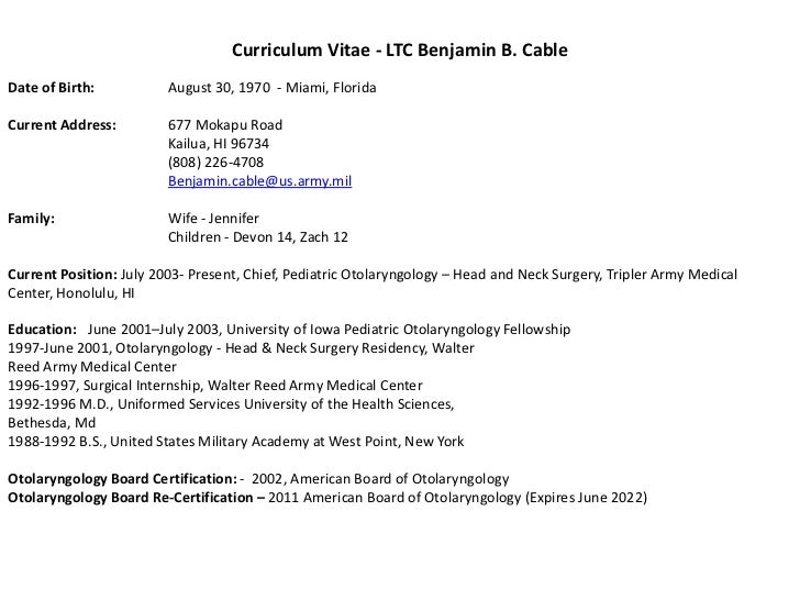 Curriculum Vitae - LTC Benjamin B. CableDate of Birth:           August 30, 1970 - Miami, FloridaCurrent Address:         ...