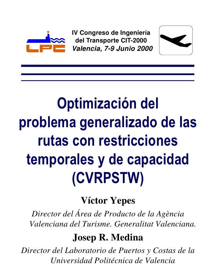 IV Congreso de Ingeniería                del Transporte CIT-2000               Valencia, 7-9 Junio 2000           Optimiza...