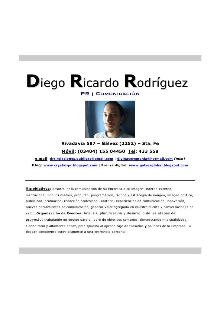 Diego Ricardo Rodríguez           PR         Comunicación                                          |                      ...
