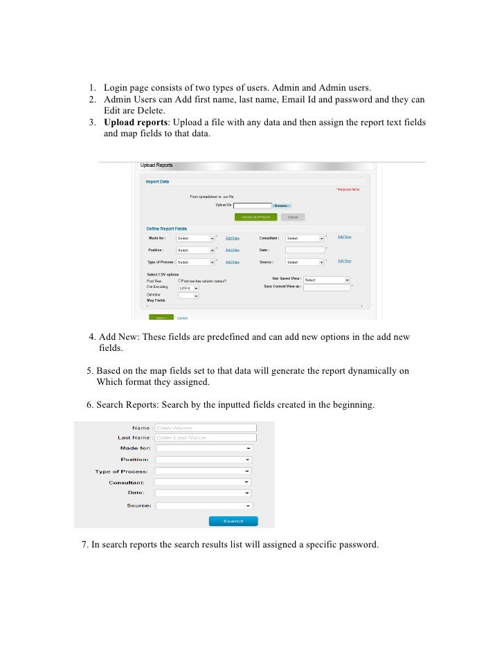 1. Login page consists of two types of users. Admin and Admin users. 2. Admin Users can Add first name, last name, Email I...