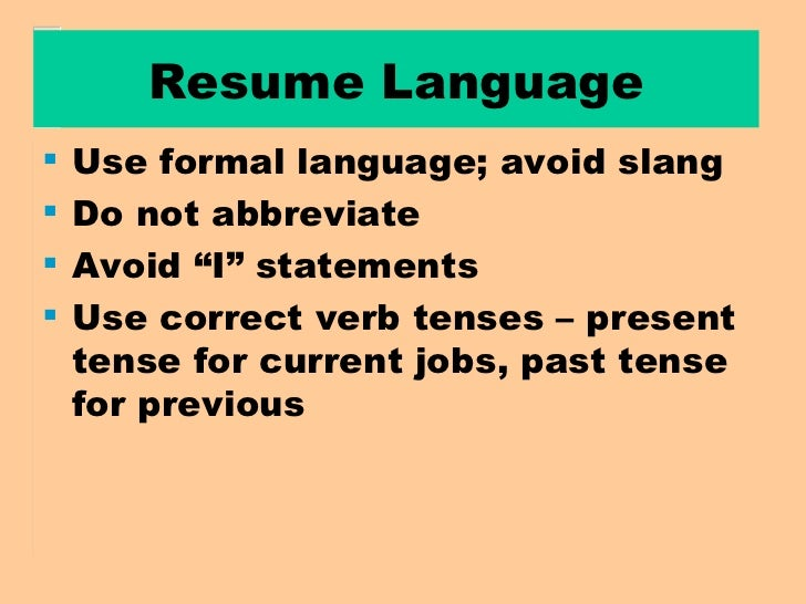 present or past tense resume