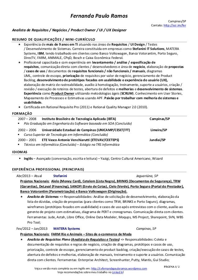 Fernanda Paulo Ramos Campinas/SP Contato: http://scr.im/fer  Analista de Requisitos / Negócios / Product Owner / UI / UX D...