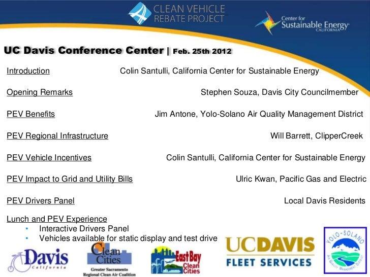 UC Davis Conference Center |                  Feb. 25th 2012Introduction                    Colin Santulli, California Cen...