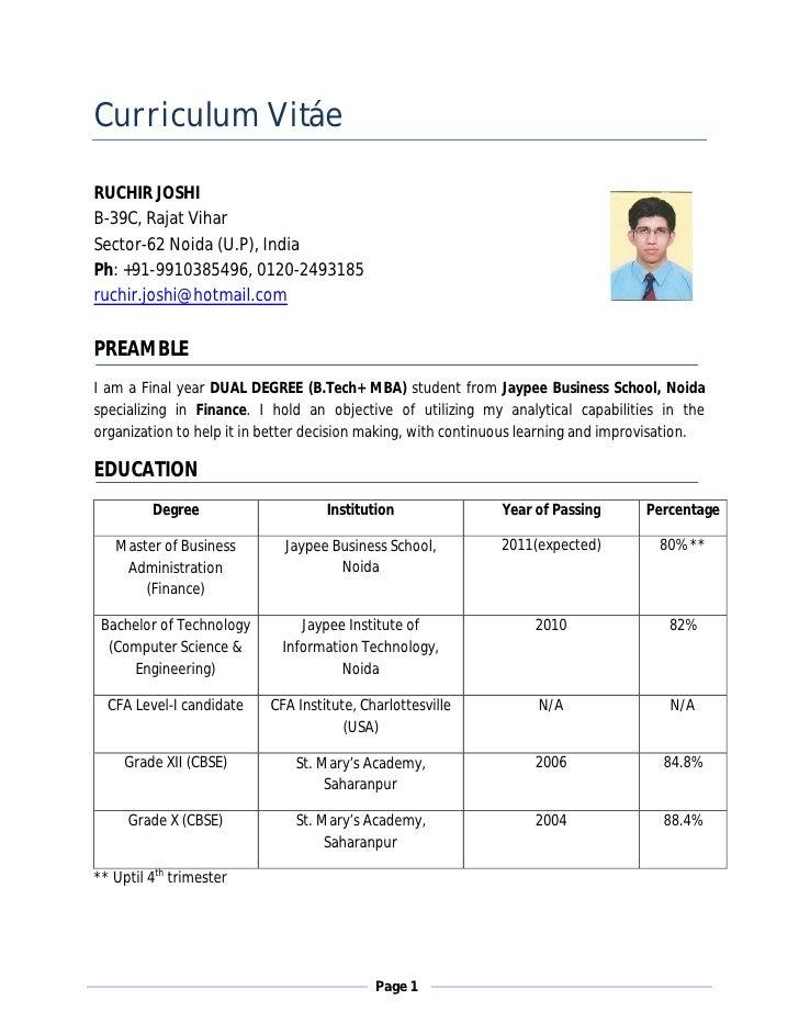 Curriculum Vitáe  RUCHIR JOSHI B-39C, Rajat Vihar Sector-62 Noida (U.P), India Ph: +91-9910385496, 0120-2493185 ruchir.jos...