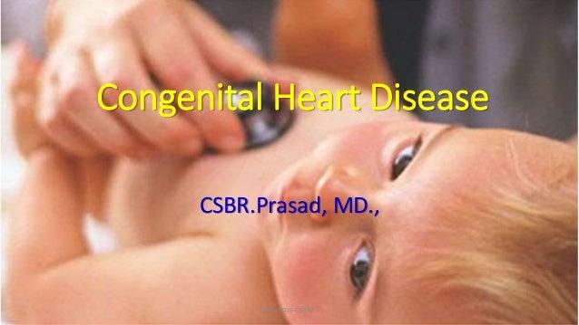 Congenital Heart Disease CSBR.Prasad, MD., JAN-2015-CSBRP