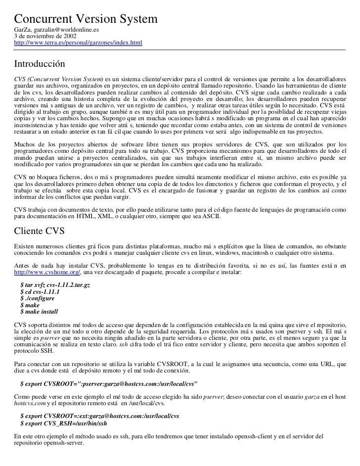 Concurrent Version System GarZa, garzalin@worldonline.es 3 de noviembre de 2002 http://www.terra.es/personal/garzones/inde...