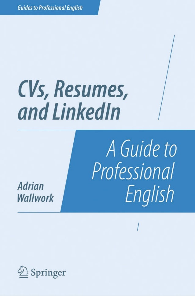 Guides to Professional English Series Editor: Adrian Wallwork Pisa, Italy For further volumes: http://www.springer.com/ser...