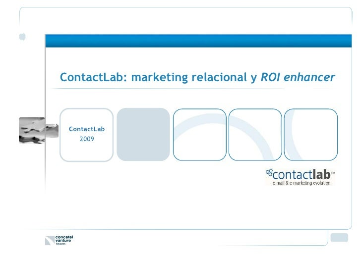 ContactLab: marketing relacional y ROI enhancer     ContactLab     2009
