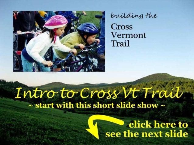 Cross Vt Trail Introduction