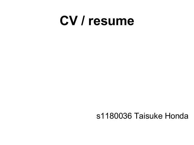 CV / resumes1180036 Taisuke Honda