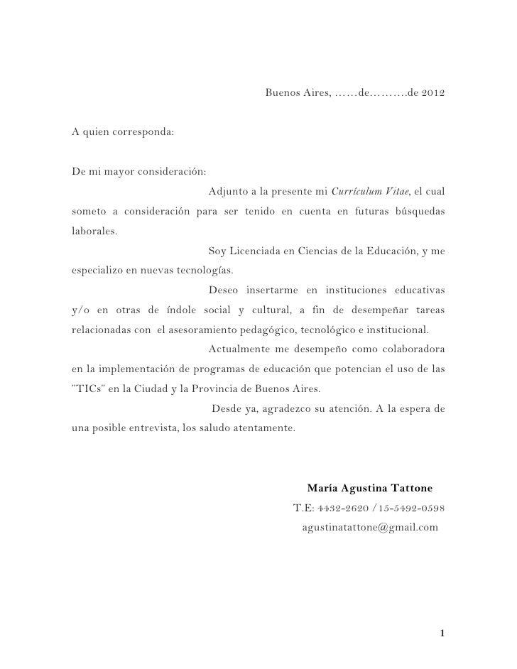Buenos Aires, ……de……….de 2012A quien corresponda:De mi mayor consideración:                             Adjunto a la prese...