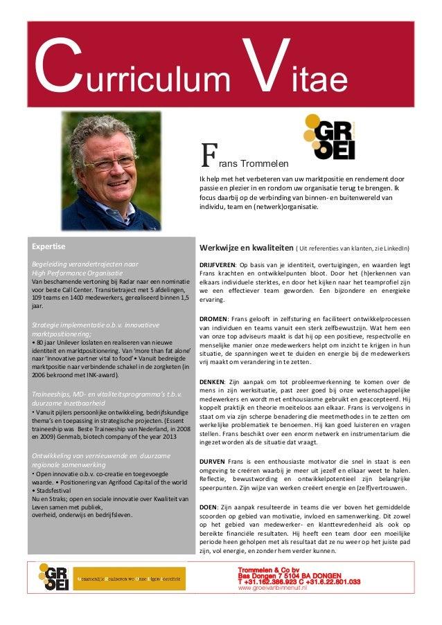 Curriculum Vitae Frans Trommelen Ik  help  met  het  verbeteren  van  uw  marktpositie  en  rendement  ...