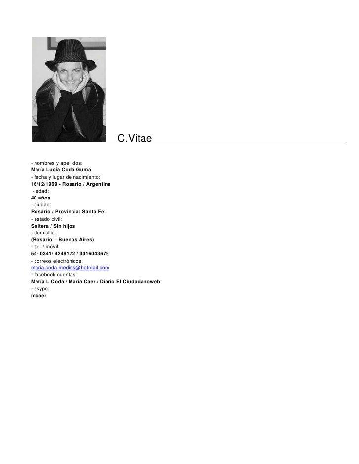 C.Vitae  - nombres y apellidos: María Lucía Coda Guma - fecha y lugar de nacimiento: 16/12/1969 - Rosario / Argentina  - e...